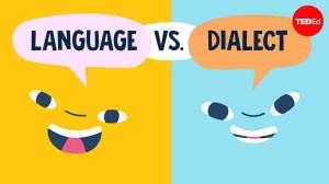 Language vs Dialect