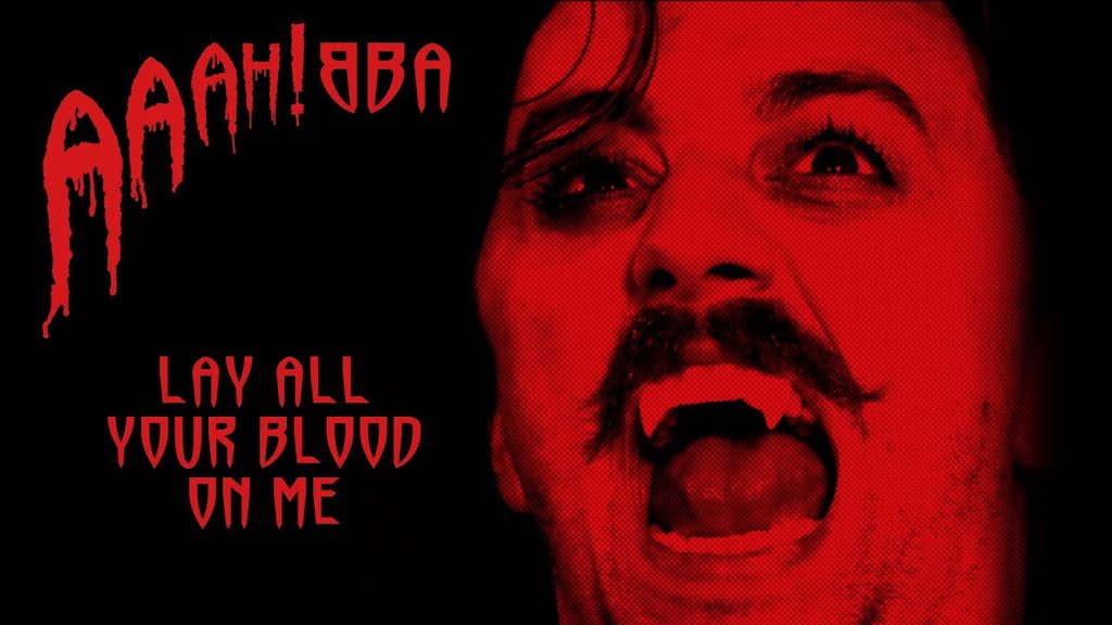 Lay All Your Blood on Me Vampire ABBA