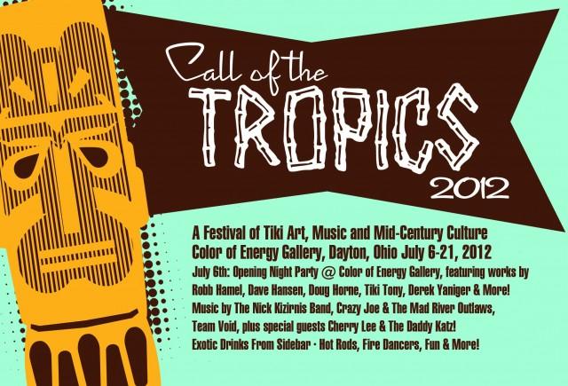 Call of the Tropics Dayton 2012