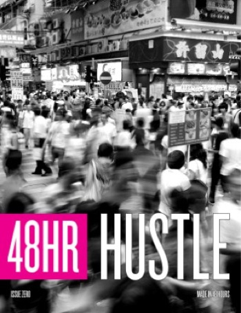 Issue Zero: Hustle