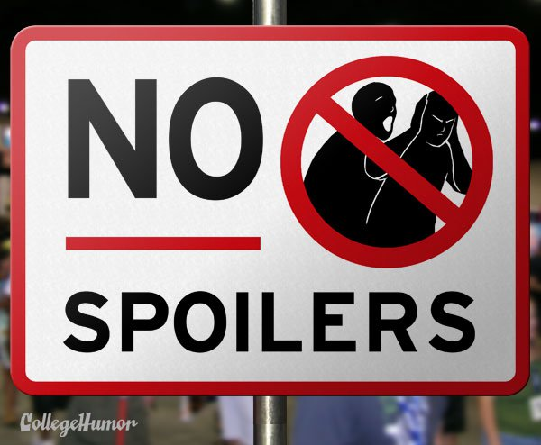 No Spoilers Warning Sign