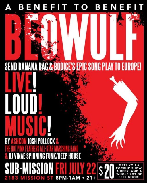 San Francisco Beowulf Benefit Show, July 22
