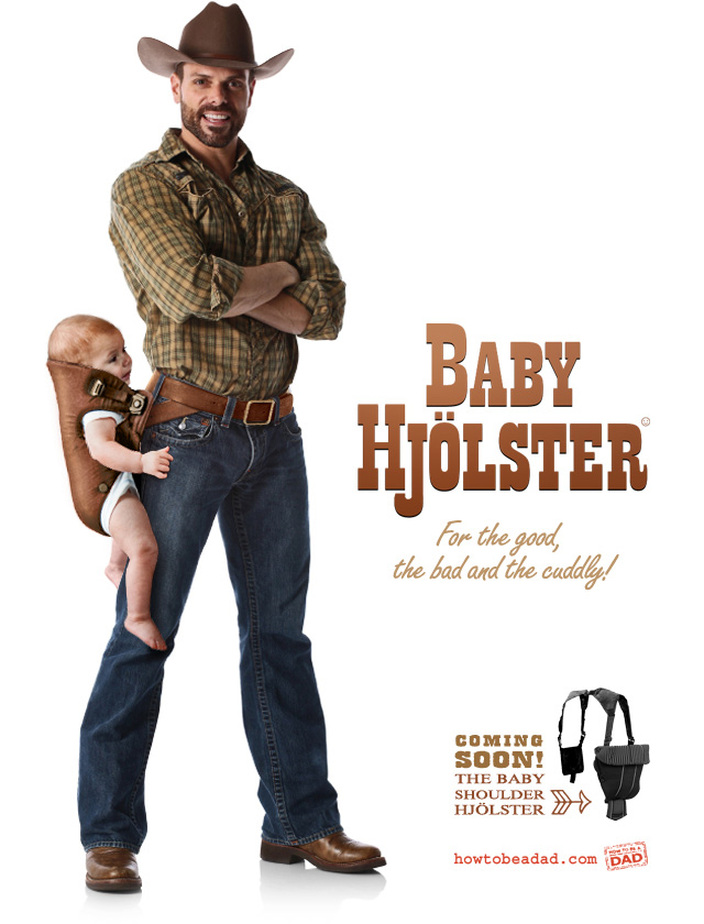 Bad Product Idea #7: Baby Hjölster by HowToBeADad.com