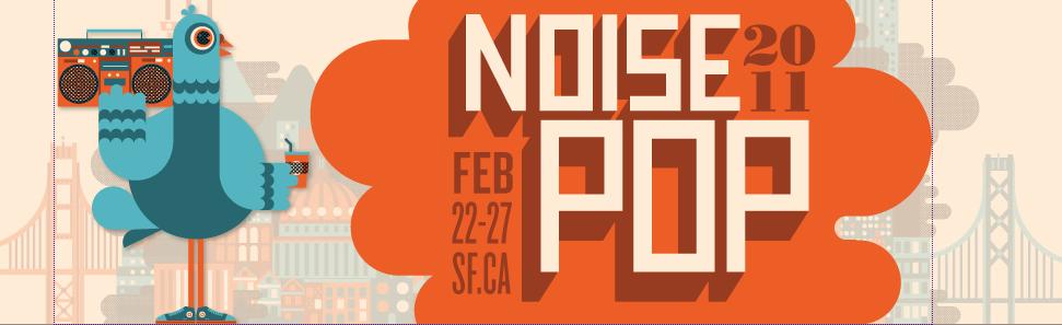 Noise Pop 2011 in San Francisco