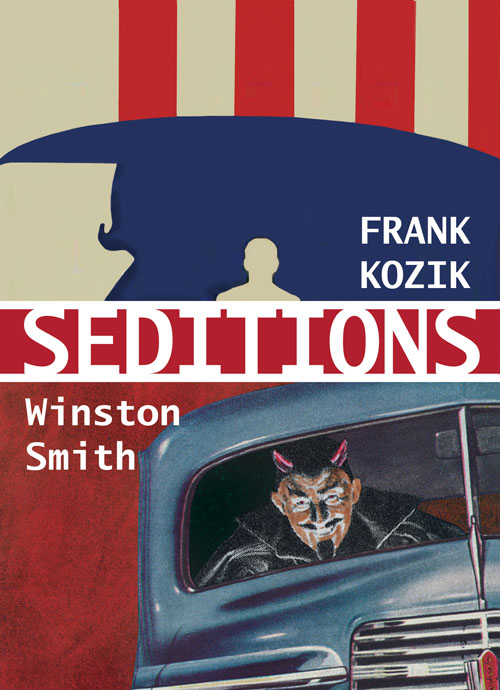 Seditions, Varnish Fine Art Show by Frank Kozik and Winston Smith