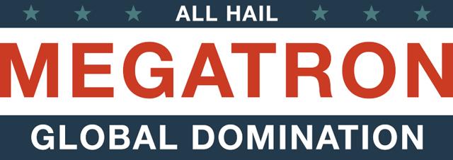 All Hail Megatron, Transformers Themed Political Facebook Banner