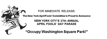 New York City's 27th Annual April Fools' Day Parade