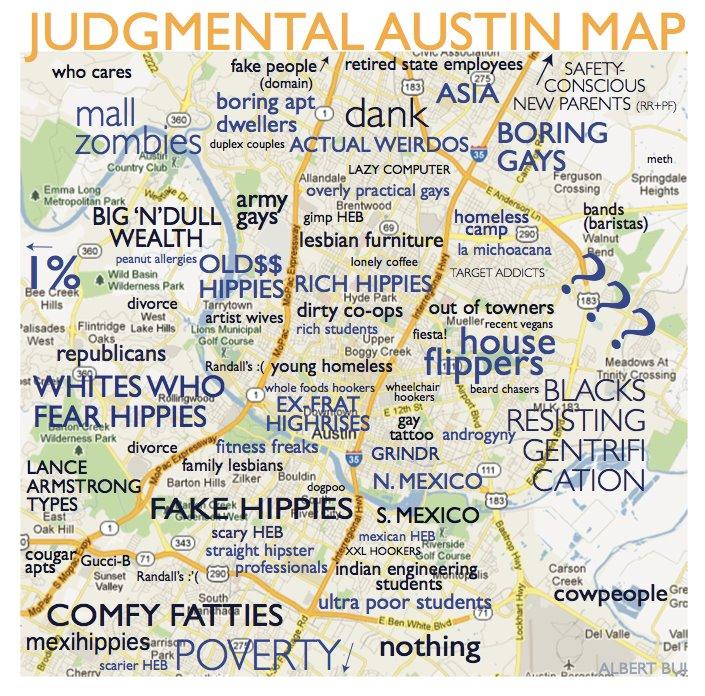 Judgemental Map Of Austin A Judgmental Map of Austin Neighborhoods