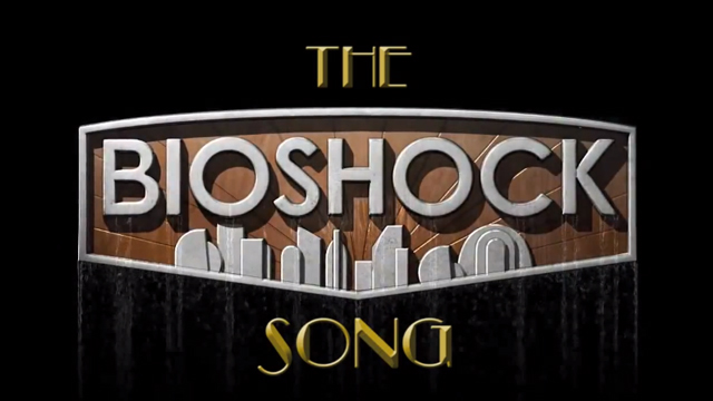 The BioShock Song by brentalfloss
