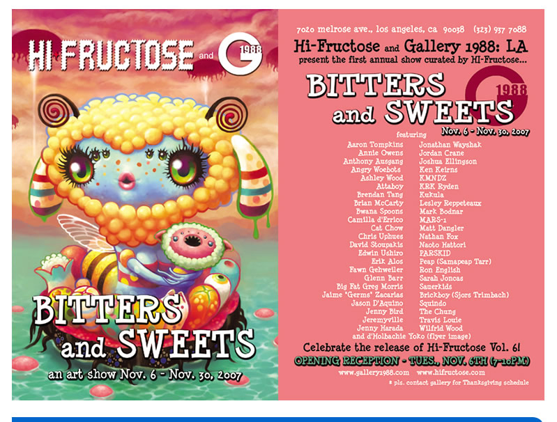 Hi-Fructose & Gallery 1988 Present: Bitters and Sweets