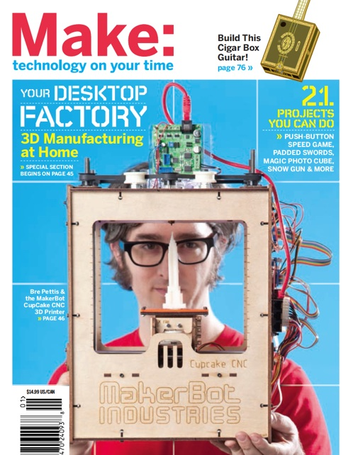 Bre Pettis & MakerBot on Cover of Make Magazine
