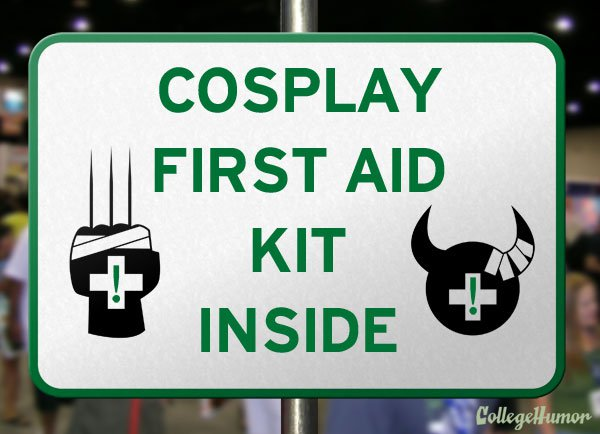 Cosplay First Aid Warning Sign