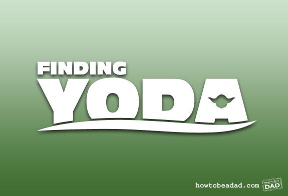 Finding Yoda by HowToBeADad.com