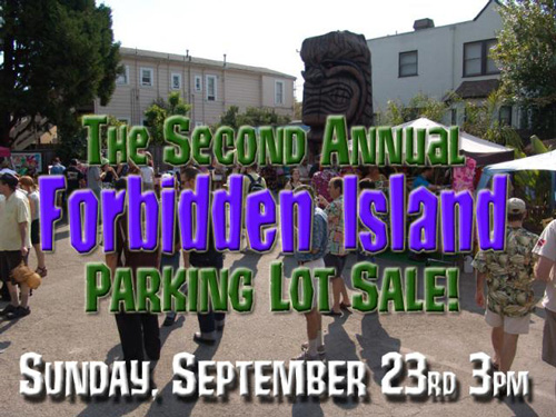 The Second Annual Forbidden Island Parking Lot Sale
