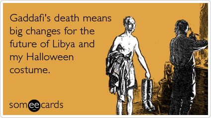 Gaddafi Someecards