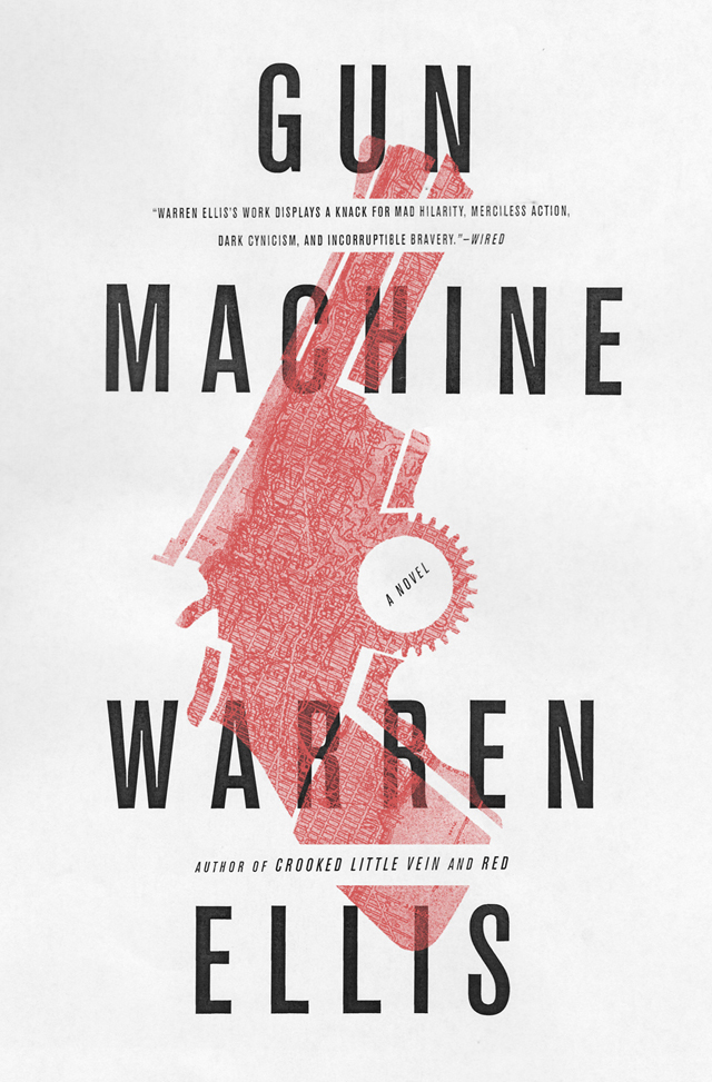 Gun Machine by Warren Ellis