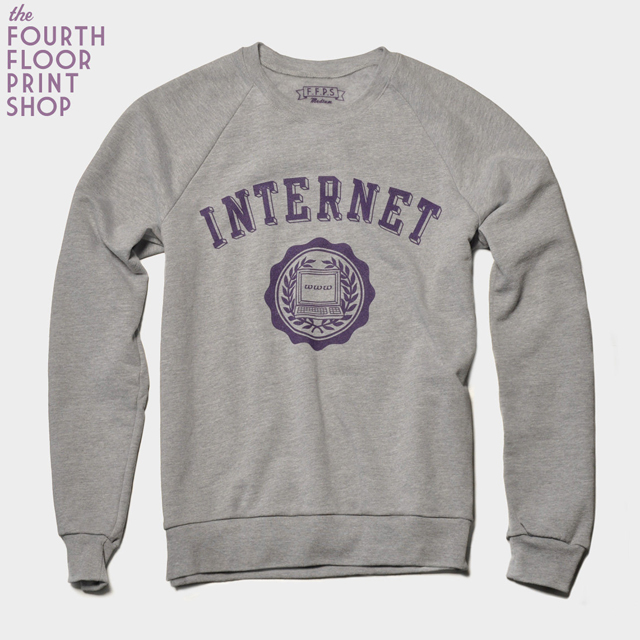 The INTERNET Sweatshirt by The Fourth Floor Print Shop