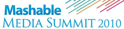 Mashable Media Summit 2010