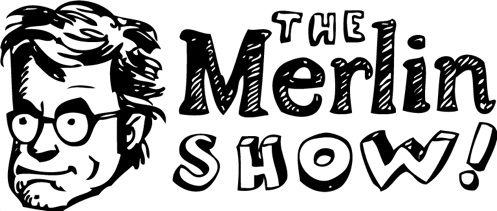 The Merlin Show