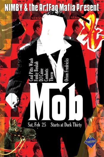 NIMBY & ArtFag Mafia present: MOB