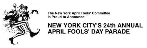 New York City's 24th Annual April Fools' Day Parade