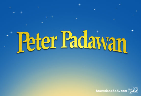 Peter Padawan by HowToBeADad.com