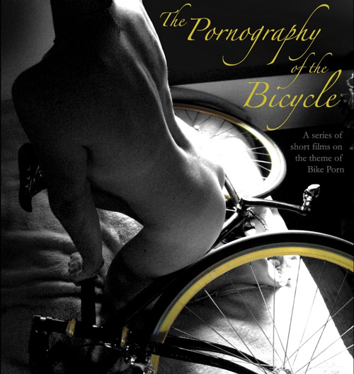 The Pornography of the Bicycle