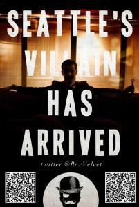 Rex Velvet, Seattle's New Super Villain