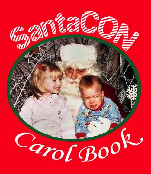 Santacon 2007 Carol Book, Naughty Christmas Songs For Santarchy