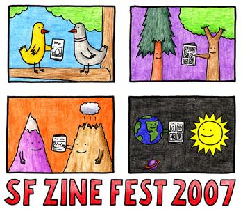 San Francisco Zine Fest 2007: Zines, Comics & Crafts