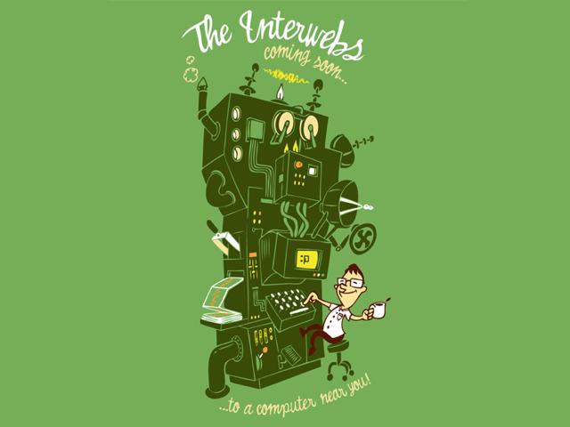 The Interwebs
