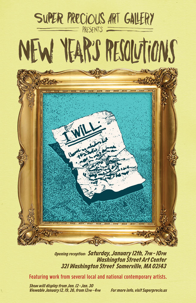 New Years Resolution Art Show by Super Precious Art Gallery