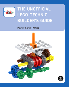 The Unofficial LEGO Technic Builder's Guide by Pawe? Kmie?