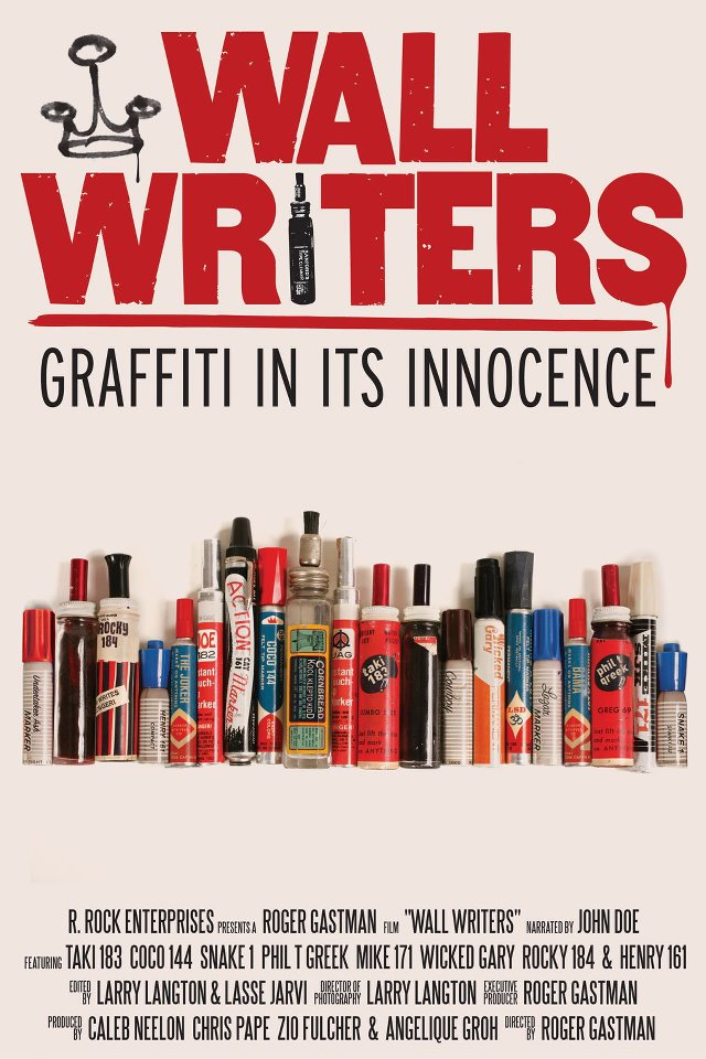 Wall Writers, Graffiti In Its Innocence by Roger Gastman