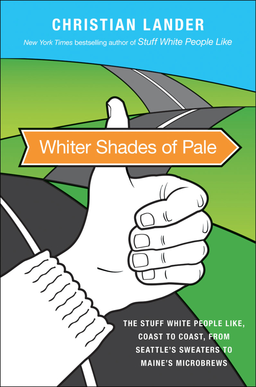 whiter shades of pale 20101119 103708 Book Of The Month: Whiter Shades of Pale: The Stuff White People Like, Coast to Coast, from Seattles Sweaters to Maines Microbrews