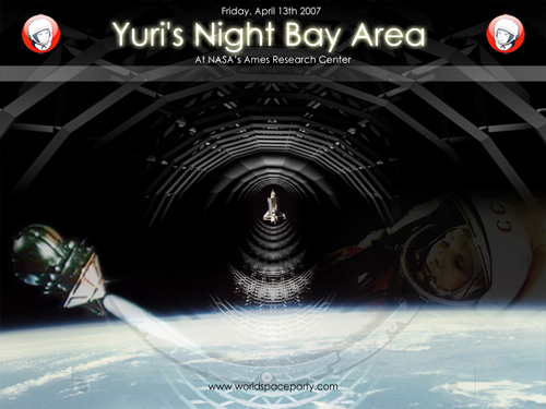 Yuri's Night Bay Area 2007, World Space Party at NASA